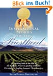 101 Inspirational Stories of the Prie...