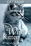 img - for The Winter Kitten (Cat Tales) book / textbook / text book