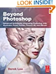 Beyond Photoshop: Advanced techniques...