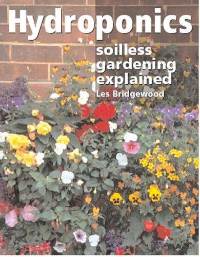 Hydroponics: Soilless Gardening Explained