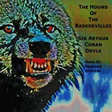 The Hound of the Baskervilles Audiobook by Arthur Conan Doyle Narrated by Grahame Stevens