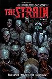 Guillermo Del Toro Strain Book 1, The (The Strain)