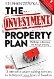 The Investment Property Plan: The 5 Steps to Becoming Rich Through Property