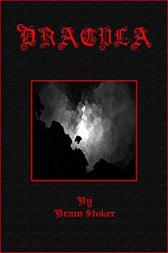 Bram Stoker - Dracula : (illustrated): 1897 Gothic horror novel