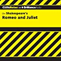 Romeo and Juliet: CliffsNotes (       UNABRIDGED) by Annaliese F. Connolly Narrated by Kate Rudd
