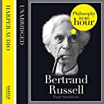 Bertrand Russell: Philosophy in an Hour | Paul Strathern