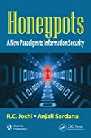 Honeypots: A New Paradigm to Information Security