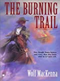 img - for The Burning Trail book / textbook / text book