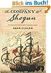 The Company and the Shogun: The Dutch...