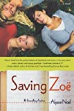 Saving Zoe: A Novel