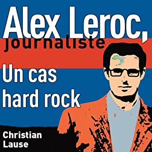 Un cas hard rock [A Hard Rock Case] Audiobook