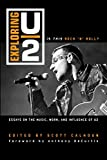 img - for Exploring U2: Is This Rock 'n' Roll?: Essays on the Music, Work, and Influence of U2 book / textbook / text book