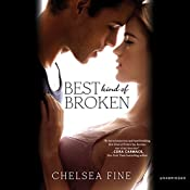 Best Kind of Broken | [Chelsea Fine]