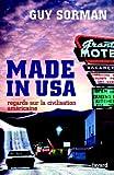 Made in USA:Regards sur la civilisation américaine (French Edition)