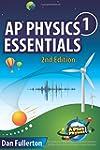 AP Physics 1 Essentials: An Aplusphys...