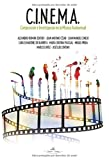 img - for C.I.N.E.M.A.: Composici n e Investigaci n en la M sica Audiovisual (Spanish Edition) book / textbook / text book
