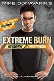Mike Donavanik's Extreme Burn: Metabolic Conditioning