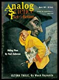 ANALOG - Science Fact and Fiction - Volume 67, number 1 - March 1961: Ultima Thule; Hiding Place; Horrible Example; The Four Faced Visitors of Ezekiel; Sub-Mach Rockets; An Introduction to the Calculus of Desk-Clearing