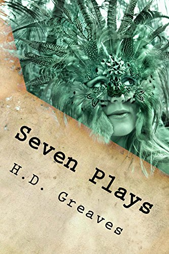 H.D. Greaves - Seven Plays (English Edition)