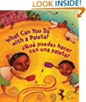 What Can You Do with a Paleta / �Qu�...