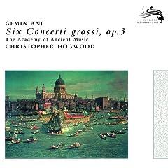 Geminiani: Concerto Grosso Op.3, No. 6 - 2. Allegro