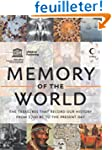 Memory of the World: The Treasures Th...