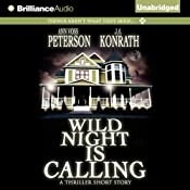 Wild Night Is Calling | [J. A. Konrath, Ann Voss Peterson]