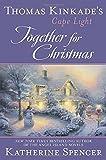 Thomas Kinkade's Cape Light: Together for Christmas: A Cape Light Novel