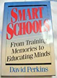 Smart Schools: (0029252156) by David N. Perkins