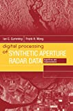 img - for Digital Processing of Synthetic Aperture Radar Data: Algorithms and Implementation [With CDROM] (Artech House Remote Sensing Library) book / textbook / text book
