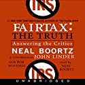 FairTax: The Truth (       UNABRIDGED) by Neal Boortz, John Linder Narrated by Neal Boortz