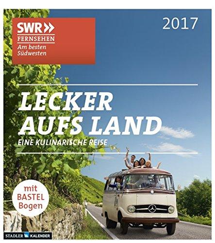 lecker-aufs-land-2017-der-kalender-zur-swr-serie