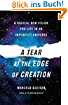 A Tear at the Edge of Creation: A Rad...