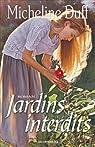 Jardins interdits par Micheline