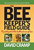 The Beekeeper's Field Guide: A Pocket Guide to the Health and Care of Bees[paperback]