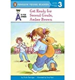 Get Ready for Second Grade, Amber Brown [Paperback] [January 2003] (Author) Paula Danziger, Tony Ross, Dana Lubotsky