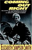 Coming Out Right: The Story of Jacqueline Cochran, the First Woman Aviator to Break the Sound Barrier (0802769888) by Smith, Elizabeth Simpson