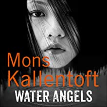 Water Angels: Malin Fors, Book 6 (       UNABRIDGED) by Mons Kallentoft Narrated by Julia Barrie