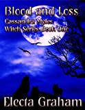 img - for Blood and Loss (Cassandra Myles Witch Series) book / textbook / text book