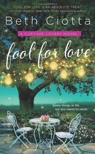 Image of Fool for Love: A Cupcake Lovers Novel (The Cupcake Lovers)