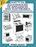 img - for Ready-to-Use Illustrations of Appliances and Electronics: 98 Different Copyright-Free Designs Printed One Side (Dover Clip Art Ready-to-Use) by Schug, Sonny (1994) Paperback book / textbook / text book