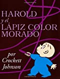 img - for Harold y el Lapiz Color Morado (Harold and the Purple Crayon) book / textbook / text book