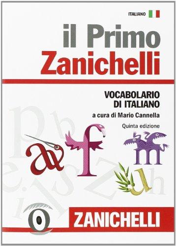 Il primo Zanichelli Vocabolario di italiano PDF
