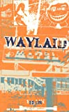 img - for Waylaid book / textbook / text book