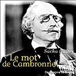Le mot de Cambronne | Sacha Guitry