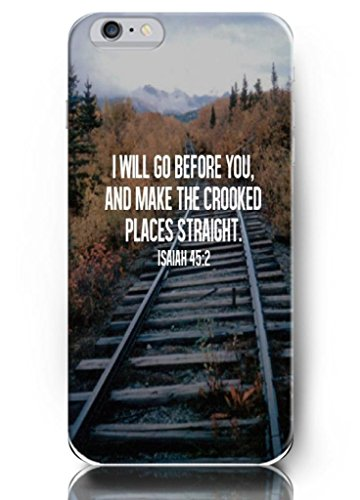 Ouo Deisign I Will Go Before You, And Make The Crooked Places Straight - Compatable For 5.5 Inch Iphone 6 Plus - Hard Snap On Plastic Case - Inspirational And Motivational Life Quotes