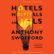 Hotels, Hospitals, and Jails: A Memoir | [Anthony Swofford]