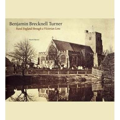 Benjamin Brecknell Turner: Rural England Through a Victorian Lens