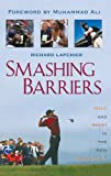 Smashing Barriers: Race and Sport in the New Millenium