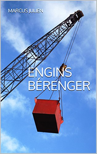 engins-berenger-french-edition